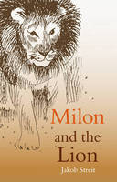 Milon and the Lion (Paperback)