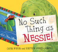 No Such Thing As Nessie!: A Loch Ness Monster Adventure - Picture Kelpies (Paperback)