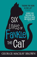 Six Lives of Fankle the Cat - Kelpies (Paperback)