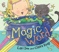 The Magic Word - Picture Kelpies (Paperback)