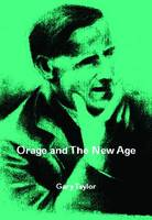 Orage and the New Age (Paperback)