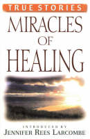 Miracles of Healing (Paperback)