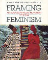 Framing Feminism (Paperback)