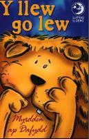 Llyfrau Lloerig: Llew Go Lew, Y (Paperback)