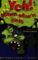Llyfrau Lloerig: Ych! Maen Nhw'n Neis (Paperback)