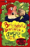 Llyfrau Lloerig: Brechdana Banana a Gwynt ar OL Ffa (Paperback)