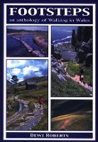 Footsteps - An Anthology of Walking in Wales (Paperback)