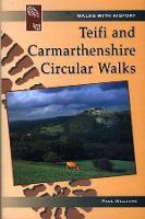 Teifi & Carmarthenshire Circular Walks (Paperback)
