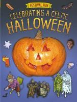 Festival Fun: Celebrating a Celtic Halloween (Paperback)