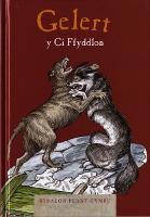 Cyfres Straeon Plant Cymru: Gelert, Y Ci Ffyddlon (Hardback)