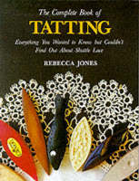 Complete Book of Tatting (Paperback)