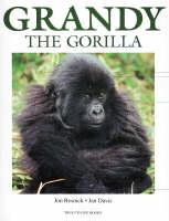 Grandy the Gorilla - True-to-life (Paperback)