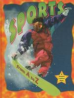 Sports from A to Z - AlphaBasiC's S. (Hardback)