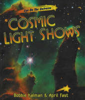 Cosmic Light Shows - Eye on the Universe (Paperback)