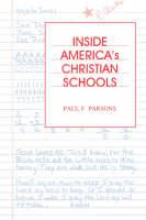 Inside America's Christian Schools (Paperback)