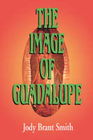 The Image of Guadalupe (Paperback)