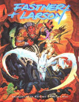 Fastner and Larson: v. 1: Architects of Fantasy (Paperback)