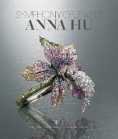 Anna Hu: Symphony of Jewels - Opus 1 (Hardback)