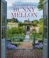 The Gardens of Bunny Mellon (Hardback)