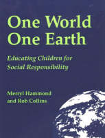 One World One Earth: Educating Children for Social Responsibility (Paperback)