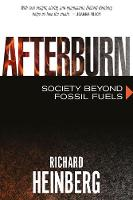 Afterburn: Society Beyond Fossil Fuels (Paperback)