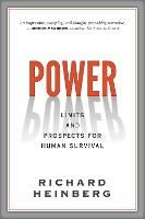 Power: Limits and Prospects for Human Survival (Paperback)