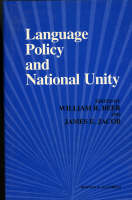 Language Policy and National Unity (Hardback)