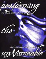 Performing the Unnameable: an Anthology of Australian Performance Art Texts - PLAY COLLECTIONS (Paperback)
