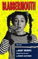 Blabbermouth: the play (Paperback)