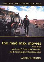 The Mad Max Movies (Paperback)
