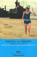 Minefields and Miniskirts: Australian Women and the Vietnam War - Current Theatre (Paperback)