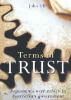 Terms of Trust: Arguments over Ethics in Australian Government (Paperback)