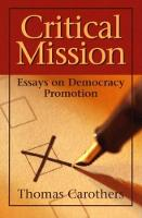 Critical Mission: Essays on Democracy Promotion (Paperback)