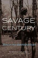 Savage Century: Back to Barbarism (Paperback)