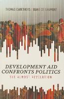 Development Aid Confronts Politics: The Almost Revolution (Paperback)