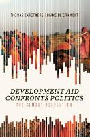 Development Aid Confronts Politics: The Almost Revolution (Hardback)