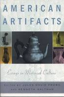 American Artifacts: Essays in Material Culture (Paperback)