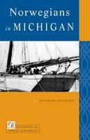 Norwegians in Michigan (Paperback)