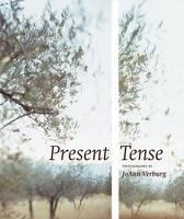 Present Tense: Photographs by Joann Verburg