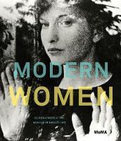 Modern Women: Women Artists at The Museum of Modern Art (Hardback)