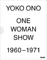 Yoko Ono: One Woman Show 1960 -1971 (Paperback)