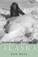 Environmental Conflict in Alaska (Paperback)