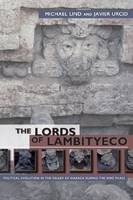 The Lords of Lambityeco: Political Evolution in the Valley of Oaxaca during the Xoo Phase (Hardback)