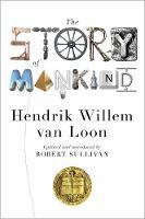 The Story of Mankind - Liveright Classics (Hardback)