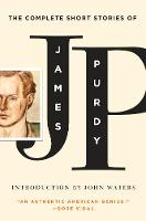 The Complete Short Stories of James Purdy (Paperback)