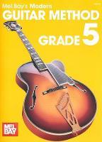 Modern Guitar Method Grade 5