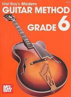 Modern Guitar Method Grade 6