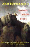 Aristophanes 1: Clouds, Wasps, Birds