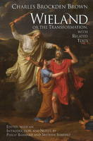 Wieland; or The Transformation: with Related Texts (Paperback)