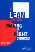 The Lean Company: Making the Right Choices (Hardback)